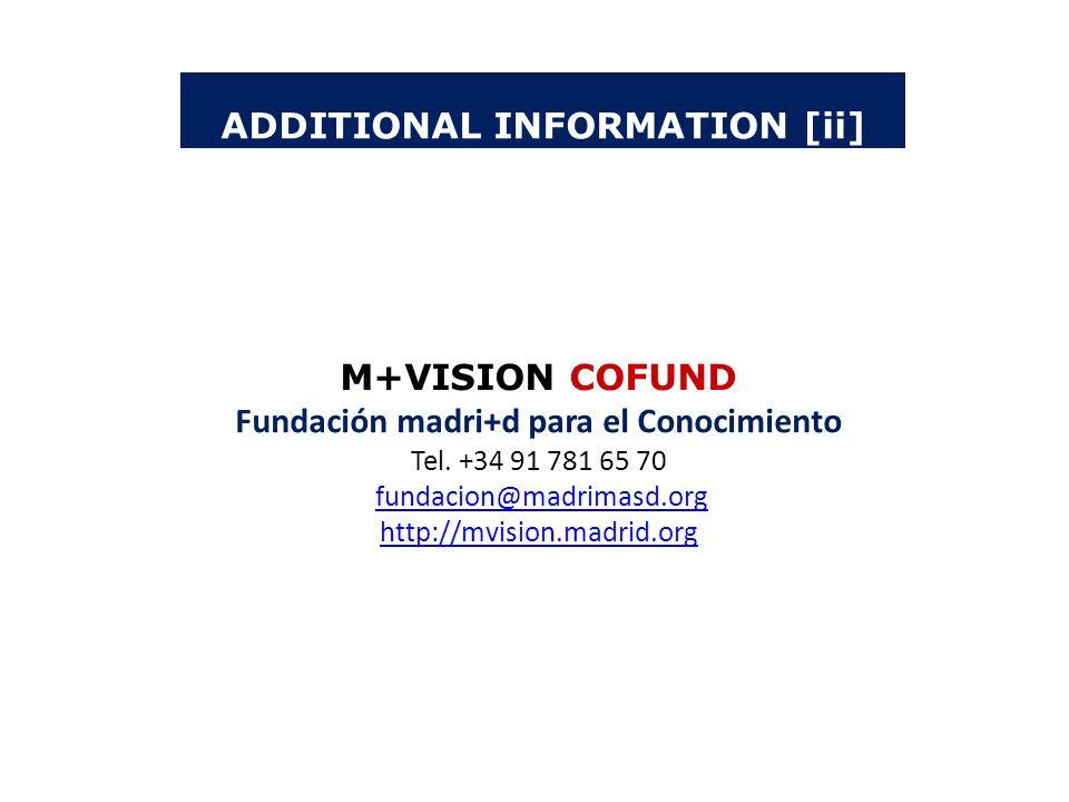 ADDITIONAL INFORMATION [ii] Fundación madri+d para el Conocimiento